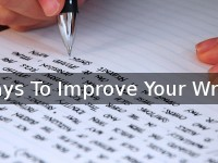Tips to Improve your College Writing Skills: Improvement is the Only Way Forward