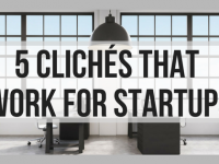 5 Clichés That Work for Startups