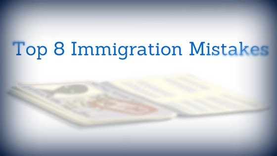 Top 8 Immigration Mistakes Made by the Employers